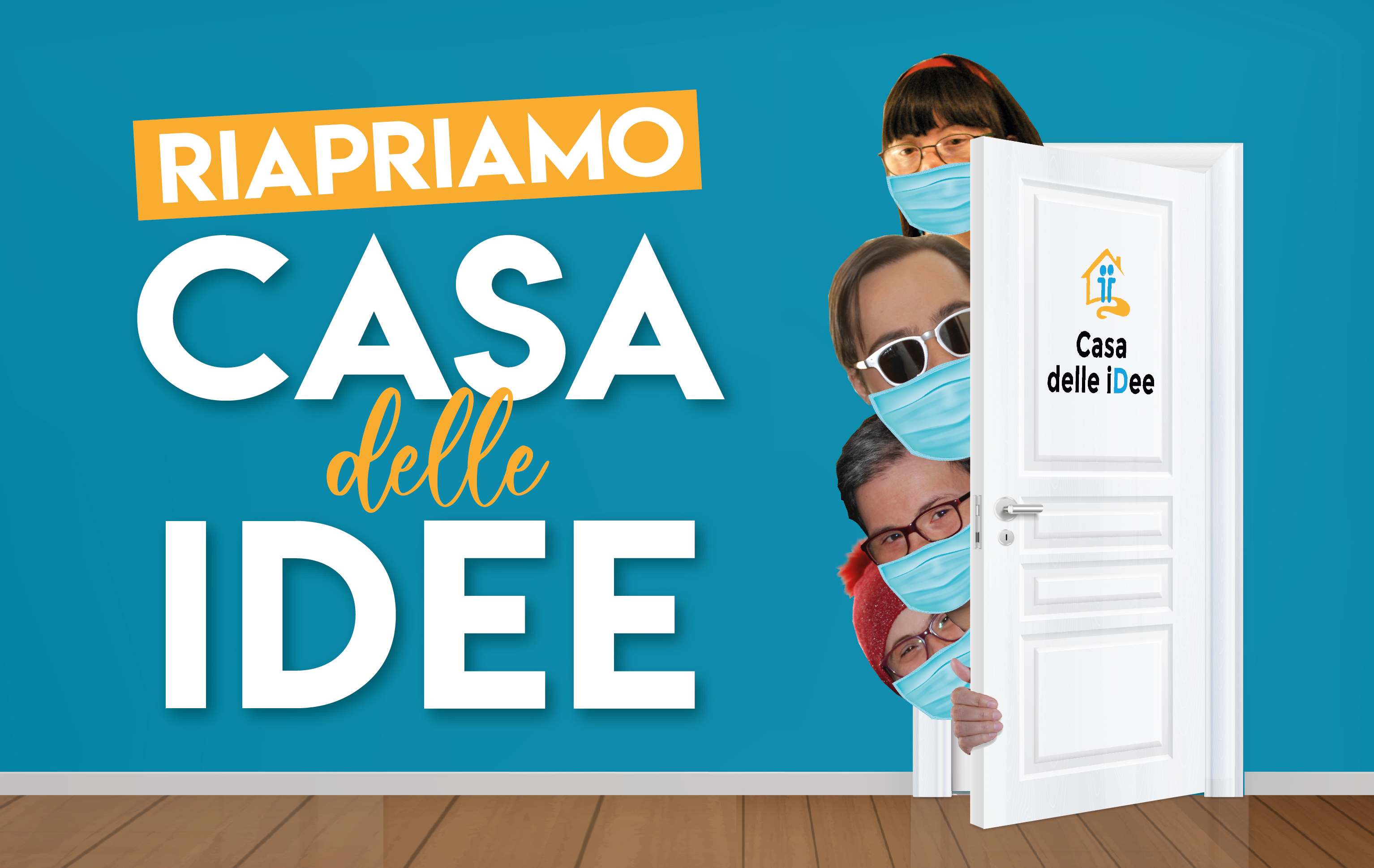 RIAPRIAMO CASA DELLE IDEE